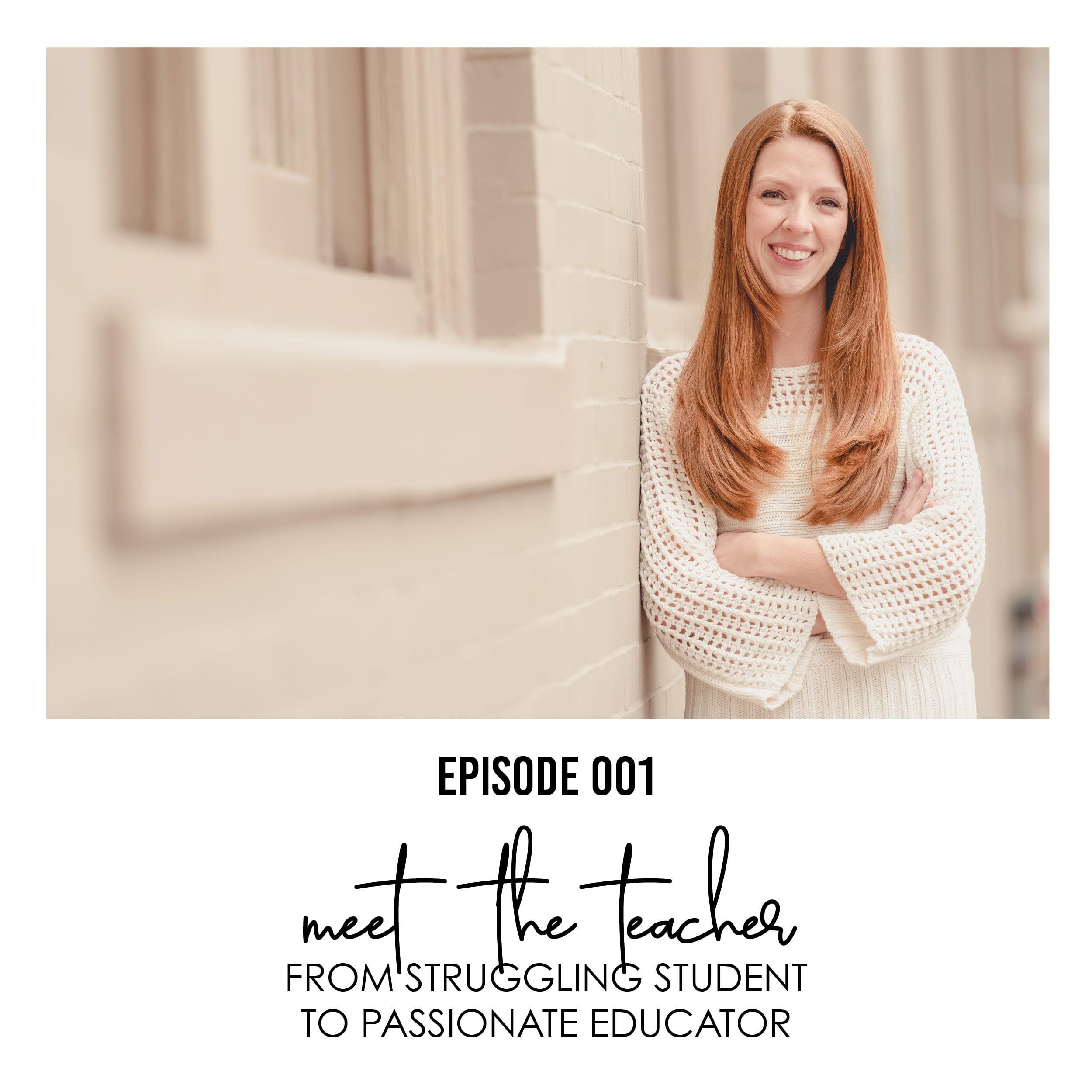 Episode 001- Meet The Teacher
