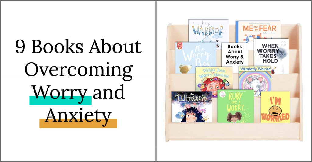 9 Picture Books about overcoming worry and anxiety. Perfect Read Alouds for the classroom to support social and emotional learning with your students.