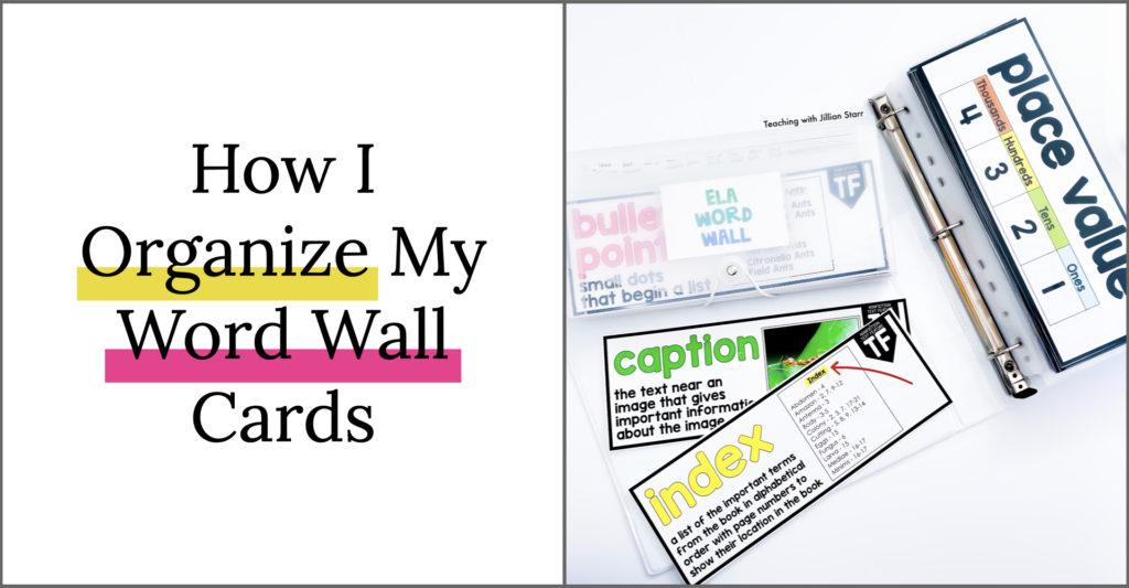 Ideas and tips for how to organize your Math and ELA Word Wall cards