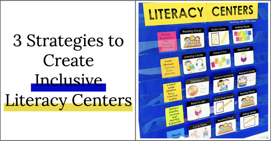 3 Strategies to Create Inclusive Literacy Centers