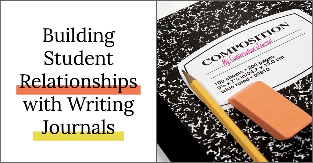 Build Student Relationships with Writing Journals